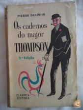 Os cadernos do major Thompson - Pierre Daninos