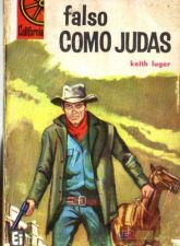 Falso Como Judas - Keith Luger - California #21