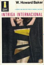 Intriga Internacional | de W. Howard Baker