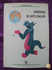 Aventuras do gato chalupa - Orlando Neves