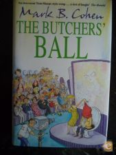 The Butchers Ball - Mark B Cohen