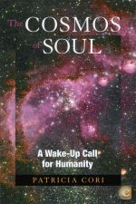 The Cosmos of Soul: A Wake-Up Call for Humanity | de Patrici