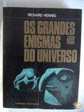Os grandes enigmas do universo - Richard Henning