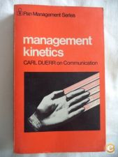 Management kinetics - Carl Duerr
