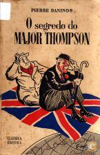O Segredo do Major Thompson - Pierre Daninos (1965)