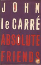 Absolute Friends - John Le Carré (2004)
