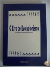 O Erro do Evolucionismo - Alcino Cruz