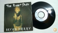 "BRYAN FERRY The Right Stuff 7""Single"