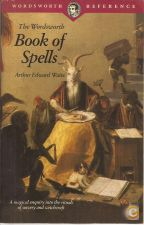 Book of Spells - Arthur Edward Waite (1992)