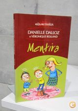 Mentira / Danielle Dalloz, Véronique Rolland
