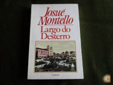 Largo do Desterro - Josué Montello