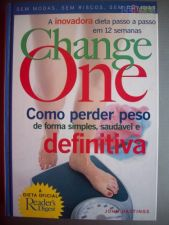 Change One, como perder peso - John Hastings