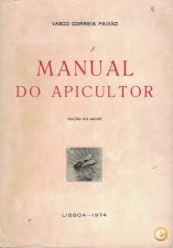 Manual do Apicultor | de Vasco Correia Paixão