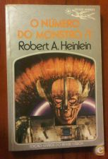 ROBERT A. HEINLEIN - O NÚMERO DO MONSTRO /1