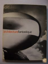ARCHITECTURE FANTASTIQUE - 1960