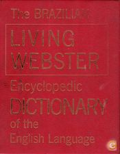 The Brazilian Living Webster Encyclopedic Dictionary of the