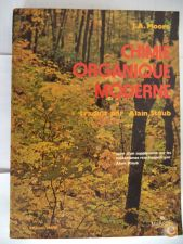 Chimie Organique Moderne - J. A. Moore
