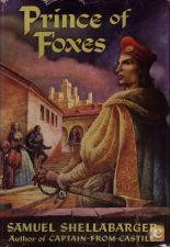 Prince of Foxes - Samuel Shellabarger (1948)