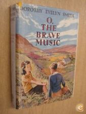 O, The Brave Music - Dorothy Evelyn Smith (1951)