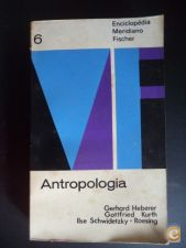 Antropologia - Heberer, Kurth, Schwidetzky-Roesing