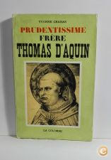 Prudentissime Frère Thomas D'Aquin / Yvonne Chabas