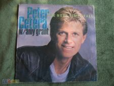 "PETER CETERA W/AMY GRANT-THE NEXT TIME I FALL-SINGLE 7""-45 R"