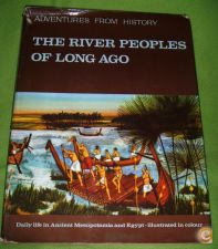 The River Peolples of Long Ago: Daily life in... (1963)