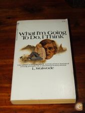 What I'm Going to Do, I Think - L. Woiwode (1969)
