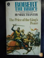 Robert The Bruce The Price of the King's Peace