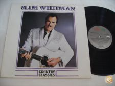 SLIM WHITMAN Country Classics Vinil LP Acoustico