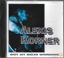 BLUES Alexis KORNER Got My Mojo Working 1996