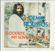 DEMIS ROUSSOS ( Goodby,my love, Goodby)