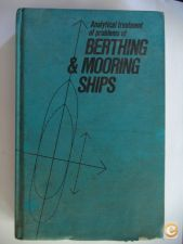 Analytical treatment of problems of Berthing & Mooring Ships