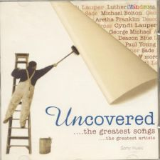 Uncovered .... the greatest songs
