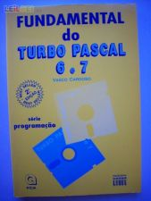 Fundamental do Turbo Pascal 6 e 7 - Vasco Cardoso