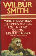 When The Lion Feeds, Etc - Wilbur Smith (1976)