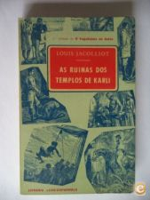 As Ruinas dos Templos de Karli - Louis Jacolliot