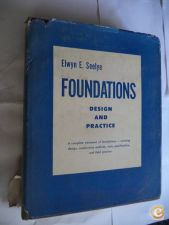 Foundations Design and Practice - Elwyn E.Seelye