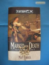 Marked for Death The Lost Mark Book 1 Matt Forbeck