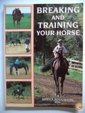 Breaking and training your horse - Sheila Roughton