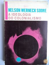 A ideologia do colonialismo - Nelson Werneck Sodre