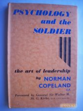 Psychology and the Soldier , The art of Leadership