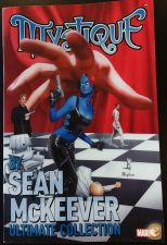 X-Men Mystique By Sean McKeever Ultimate Collection
