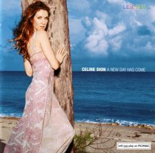 [CD] Celine Dion – A New Day Has Come