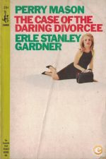 The Case of the Daring Divorcee | de Erle Stanley Gardner