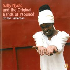 Sally NYOLO Bands of Yaoundé Studio CAMEROON Digipack SELADO
