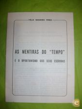 "AS MENTIRAS DO ""TEMPO"" - FÉLIX NAHARRO PIRES"