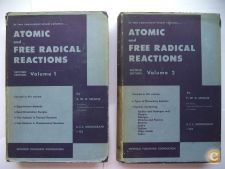 Atomic and Free Radical Reactions (1954) Steacie (2 vols)