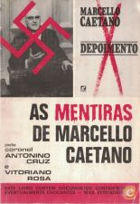 As Mentiras de Marcello Caetano | de Antonino Cruz e Vitoria
