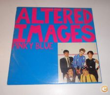 ALTERED IMAGES - Pinky Blue (LP)